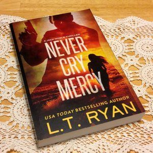 L. T. Ryan thriller, Never Cry Mercy